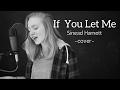 If You Let Me - Sinead Harnett // Karina Noelle cover