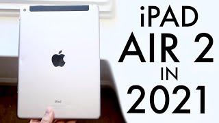 iPad Air 2 In 2021 Still Worth It Review