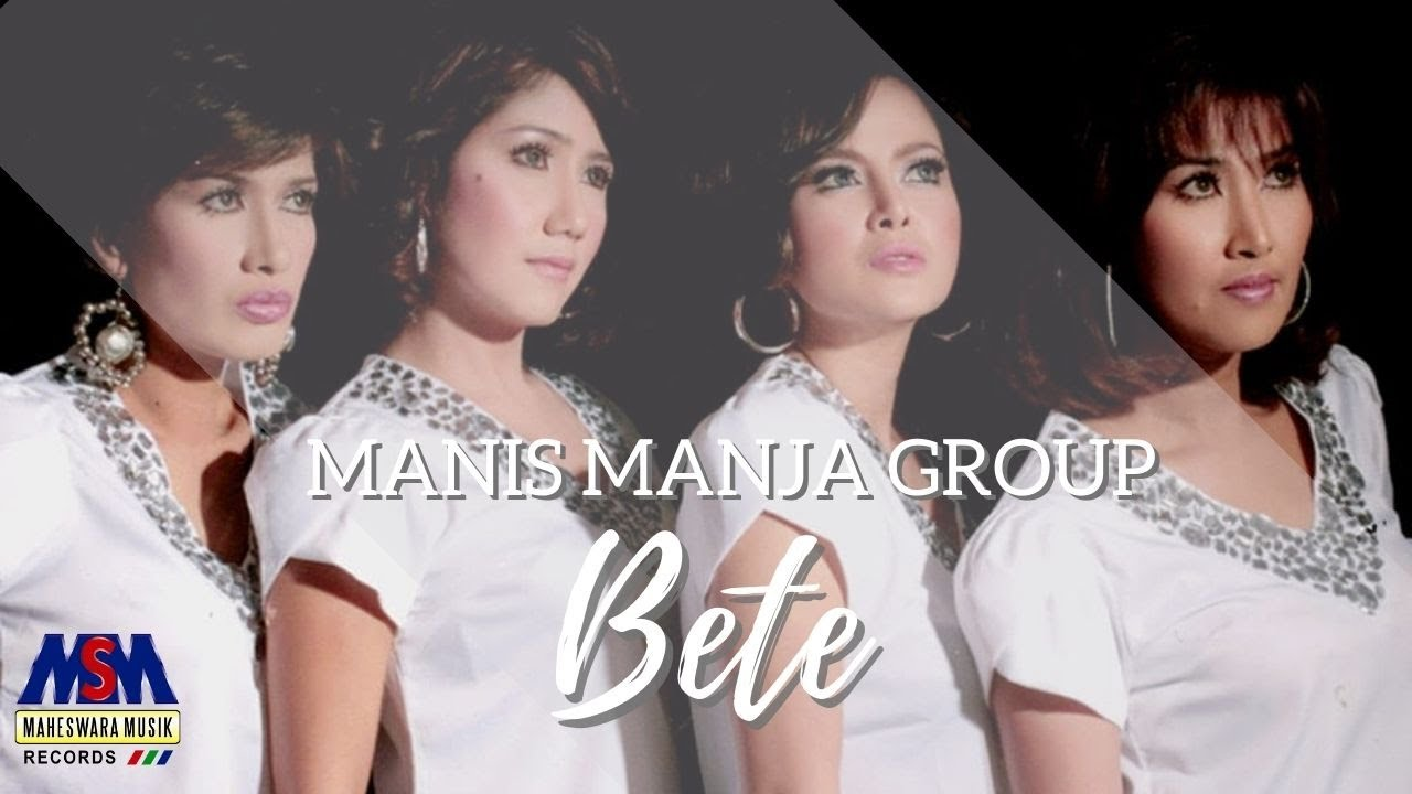 Download Manis Manja Group - Bete [Official Music Video]