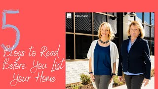 5 Blogs to Read Before You List Your Home