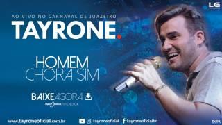 tayrone   homem chora sim   cd ao vivo carnaval de juazeiro 2017