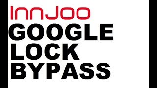 INNJOO Fire2 LTE Google Lock Remove FRP  without Box
