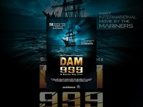 Dam 999  Full Movie