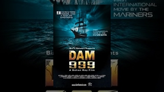 Dam 999 | Full Movie
