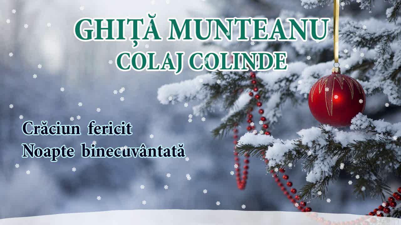 Ghiță Munteanu - Noapte binecuvântată - Colaj colinde 2019