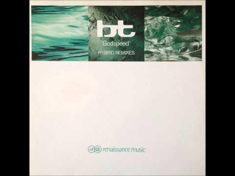 BT - Godspeed (Hybrid Mix) (HQ)