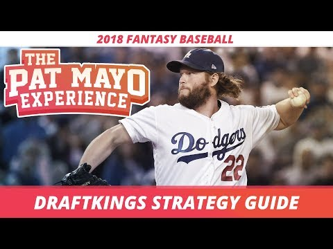 2018 DFS Fantasy Baseball: MLB DraftKings Strategy and Tips - Cash Games and GPPs