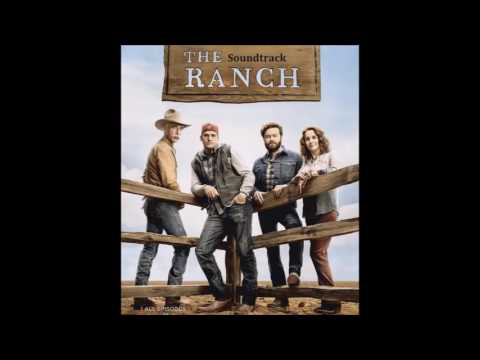 The Ranch Soundtrack -  American Love Story (LANco)