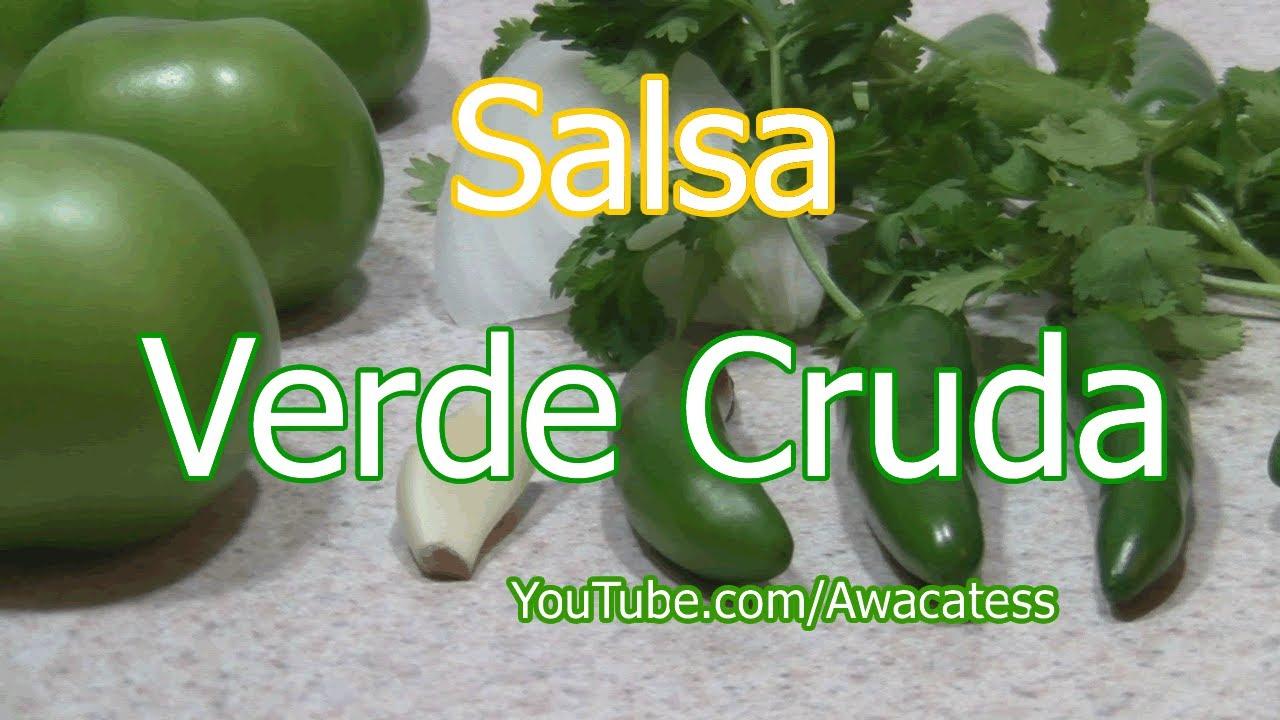 Como preparar la Receta de Salsa Verde Cruda. Comidas Mexicanas ...