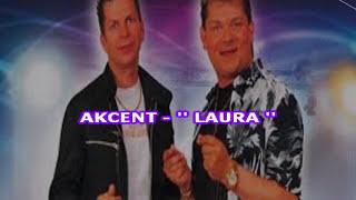 Karaoke AKCENT - Laura