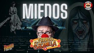 """Franco Escamilla .- Monólogo """"Miedos"""""""