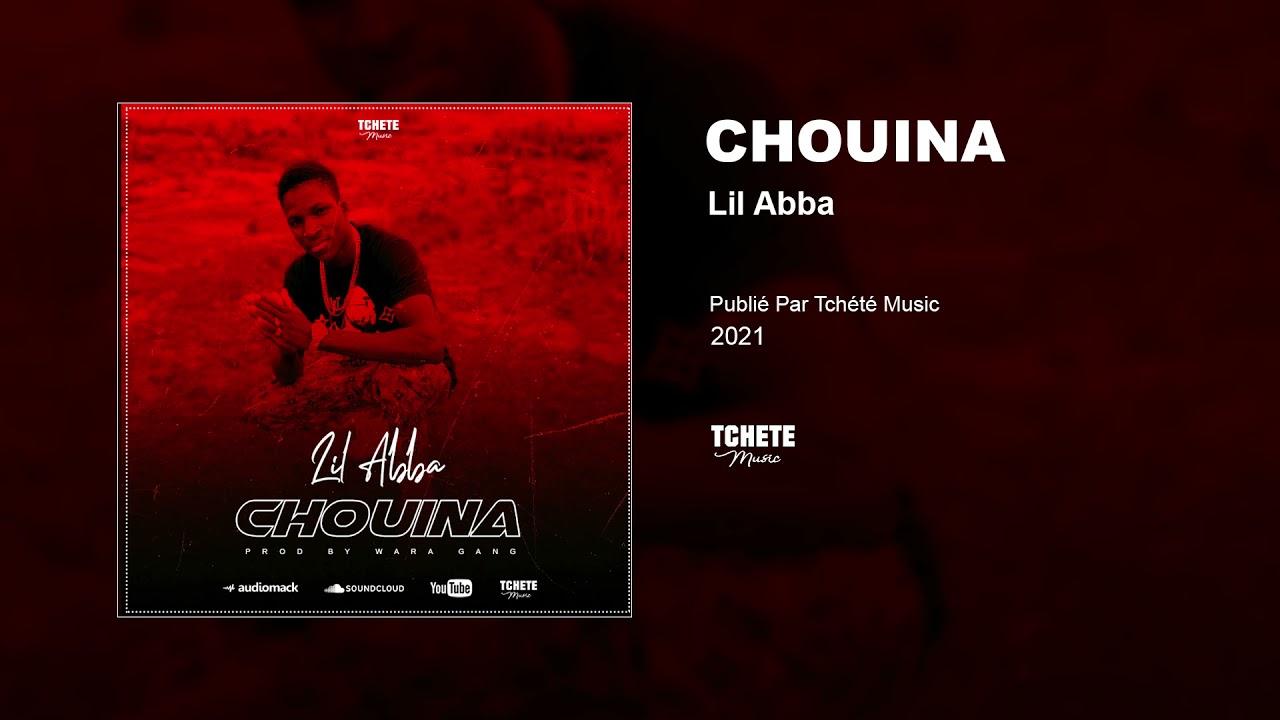 LIL ABBA - CHOUINA