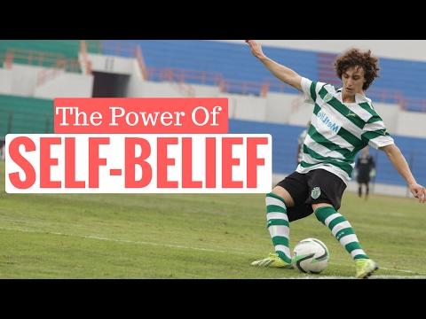 The Power Of Self Belief In Soccer