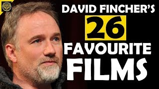 David Fincher's 26 Favourite Films