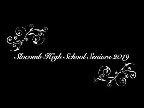 Slocomb High School Seniors 2019 From Ms. Buckley