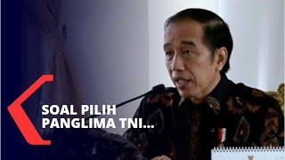 Presiden Jokowi Diminta Pilih Panglima yang Bisa Reformasi TNI