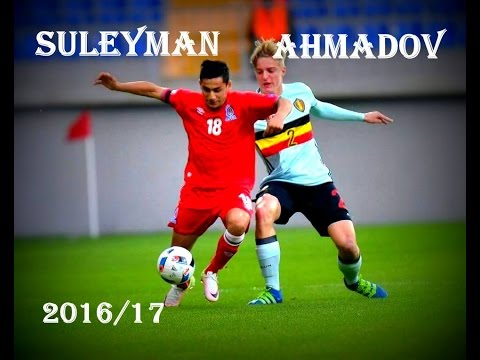 Suleyman Ahmadov - Future Star ● Sumgayit FK | 2016/2017