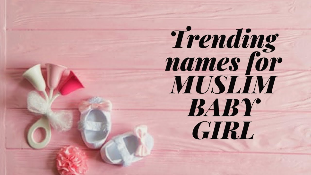 Latest Muslim baby girl names with meaning |Modern baby girl name| Trending names|new Double names