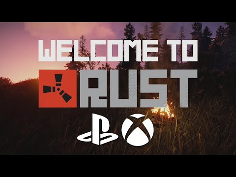 Welcome To RUST - CONSOLE Version Video - PS4 And XBOX One (X019)
