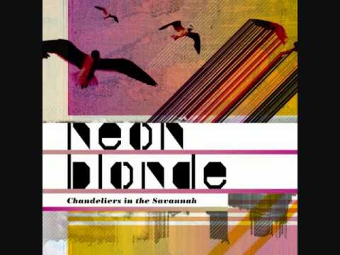 Neon Blonde - Love Hounds
