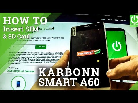 How to insert SIM card and Micro SD card in KARBONN SMART A60