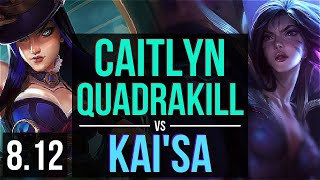 CAITLYN vs KAI'SA (ADC) ~ Quadrakill, KDA 12/0/2, Legendary ~ NA Master ~ Patch 8.12
