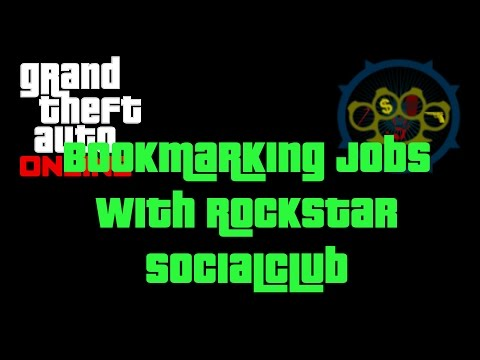 GTA Online - Bookmarking Jobs With Rockstar Socialclub