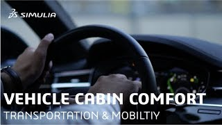 Vehicle Cabin Comfort | Industry Process Experience Synopsis