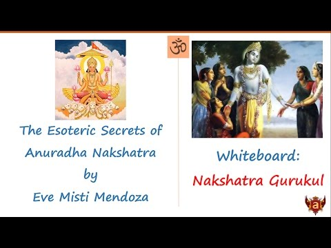Whiteboard: The Esoteric Secrets of Anuradha Nakshatra by Eve Misti Mendoza