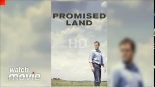 Promised Land FULL MOVIE