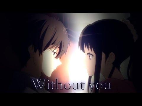 Hyouka AMV: Without You
