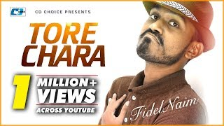 Tore Chara – Fidel Naim Video Download