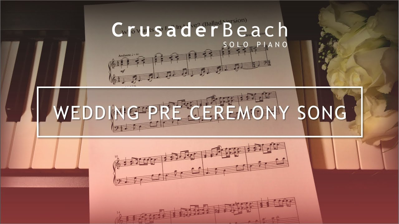 Wedding Pre Ceremony Song | Prelude Music for Wedding Ceremony ...