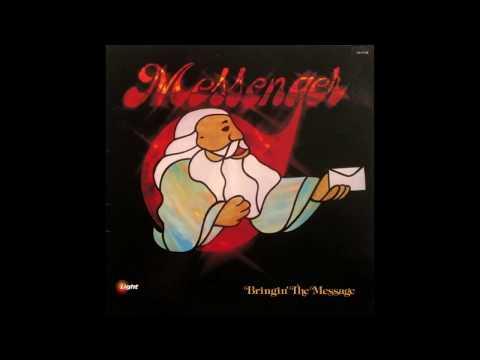 Messenger - Bringin' The Message (1978 FULL ALBUM)