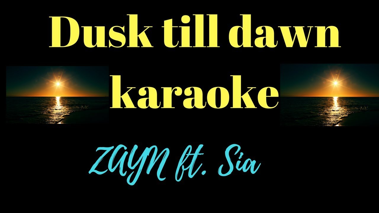 Zayn - Dusk Till Dawn Ft  Sia