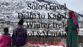 Heavy snowfall in Himachal pradesh /Kasol in winter/beautiful kasol village covered with snow/Vlog 1