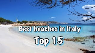 Top 15 Best Beaches In Italy 2018