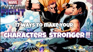 17 Ways To Make Your Characters Stronger | Marvel Future Fight