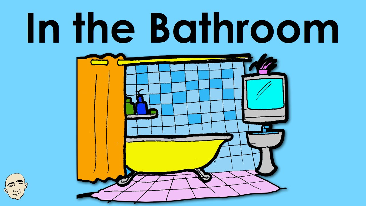 in the bathroom actions easy english conversation practice eslefl youtube - In The Bathroom