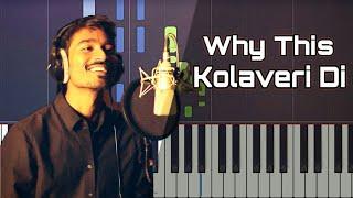 Why This Kolaveri Di Piano Tutorial | Dhanush, Anirudh | Download Free Piano Midi File | Sheet Music