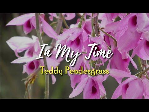 In My Time - Teddy Pendergrass (KARAOKE)