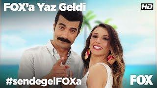 FOX'a Yaz Geldi!