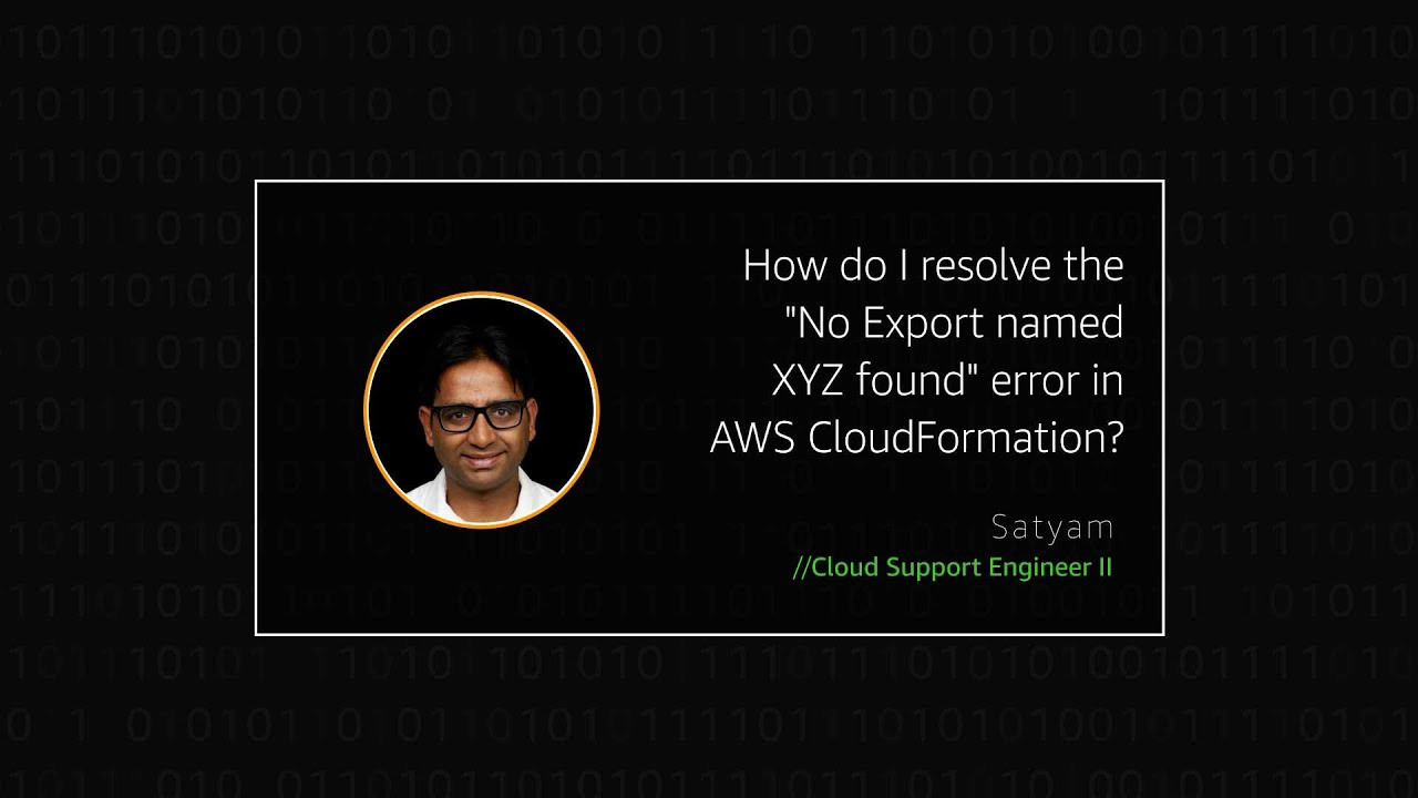 """How do I resolve the """"No Export named XYZ found"""" error in AWS CloudFormation?"""