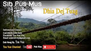Sib Pus Mus Dhia Dej Kom Tuag -13-6-2017