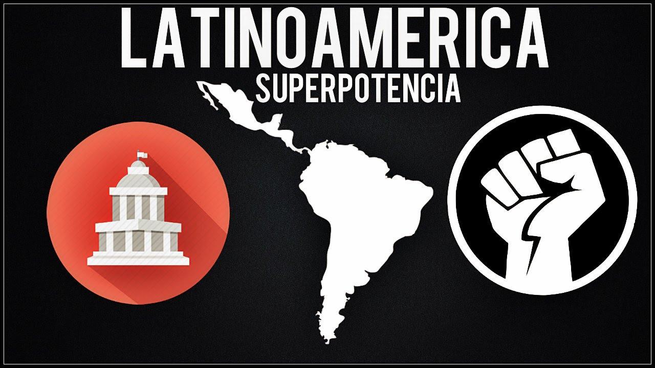 ¿Y si Latinoamerica fuera un pais? ★ Latinoamerica Superpotencia ★