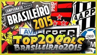 Top 20: Gols Mais Bonitos - Brasileirão 2015 - 1º Turno