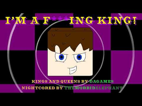 Nightcore - Kings and Queens - DAGames