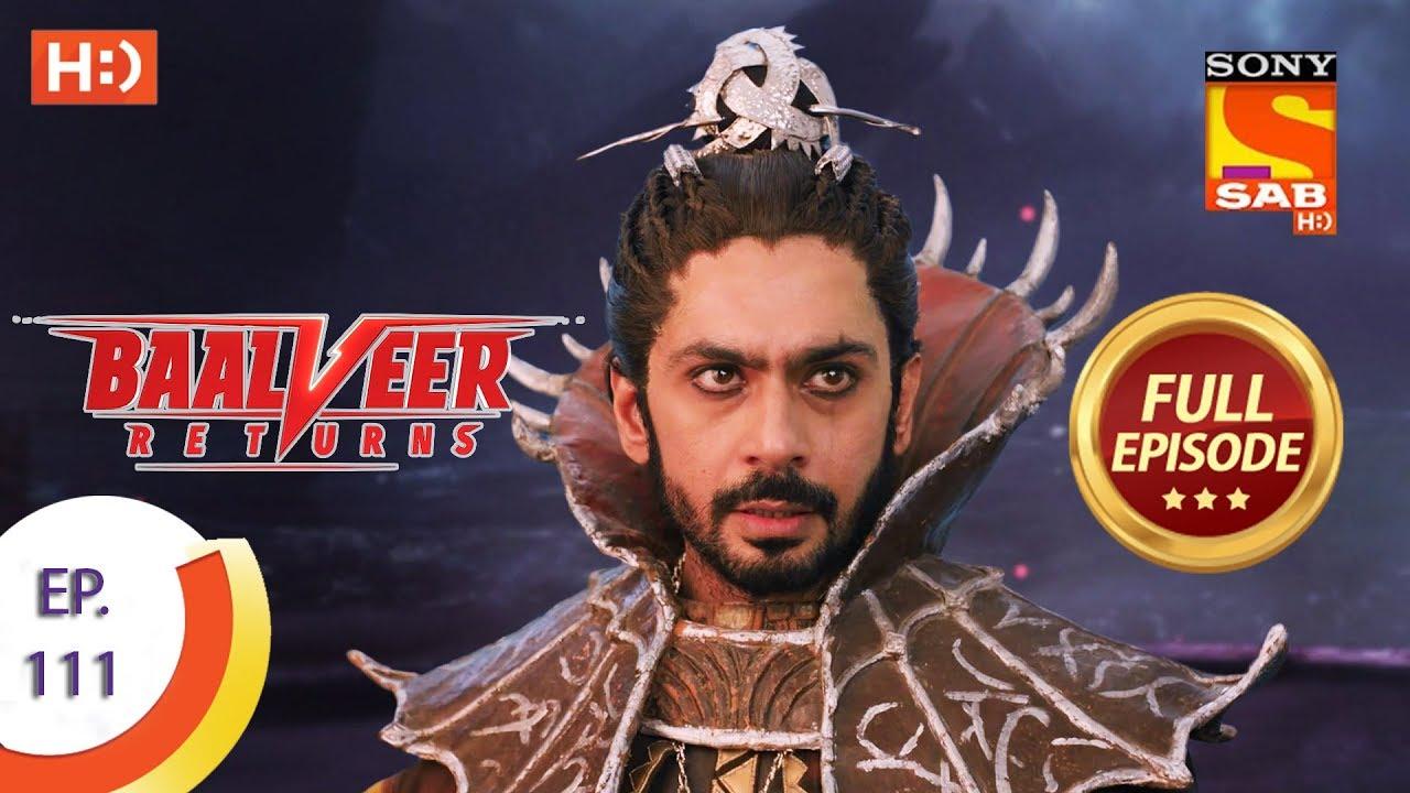 Download Baalveer Returns - Ep 111 - Full Episode - 11th February 2020