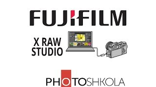 Обзор программы FUJIFILM X RAW STUDIO