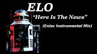 Скачать ELO Here Is The News Eniac Instrumental Mix